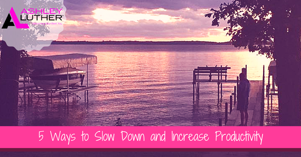 5 Ways to Slow Down and Increase Productivity (while pregnant on vacation)