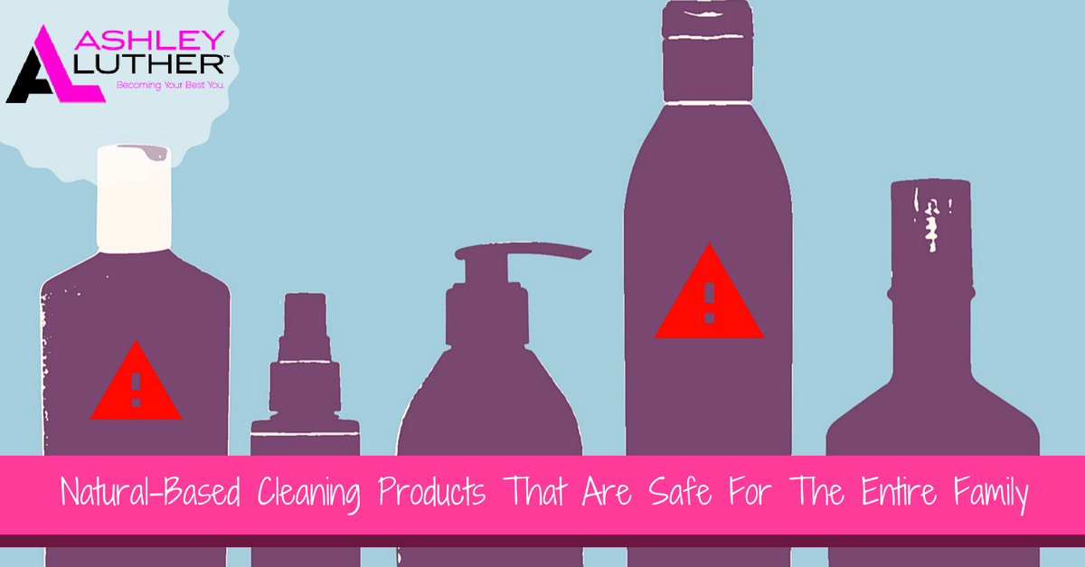 Natural-Based Cleaning Products That Are Safe For The Entire Family